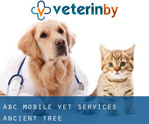 ABC Mobile Vet Services (Ancient Tree)