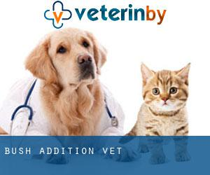 Bush Addition Vet