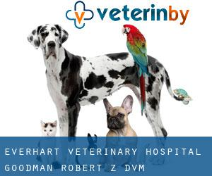 Everhart Veterinary Hospital: Goodman Robert Z DVM