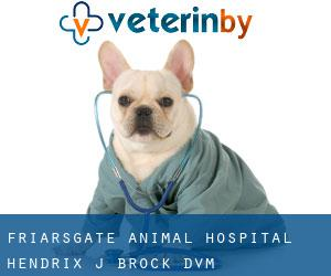 Friarsgate Animal Hospital: Hendrix J Brock DVM